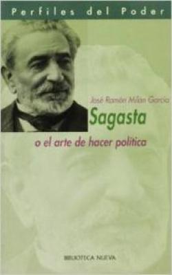 SAGASTA O EL ARTE DE HACER POLITICA