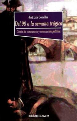 DEL 98 A LA SEMANA TRAGICA