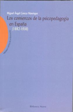 COMIENZOS DE LA PSICOPEDAGOGIA EN ESPAÑA (1882-1936),LOS