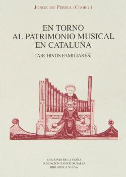 EN TORNO AL PATRIMONIO MUSICAL EN CATALUÑA