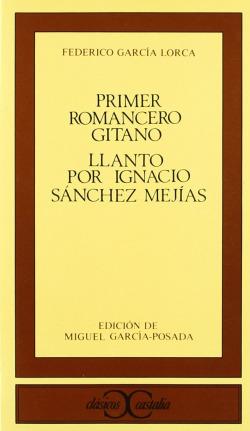 Primer romancero gitano. Llanto por Ignacio Sánchez Mejías .