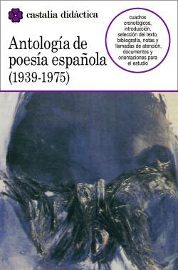 Antología de la poesía española (1939-1975) .