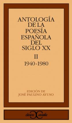 Antología de poesia española del siglo XX.Tomo II