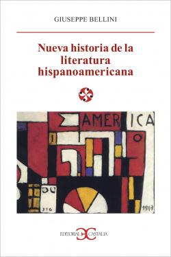 Nueva historia de la literatura hispanoamericana .