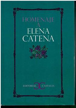 HOMENAJE A ELENA CATENA
