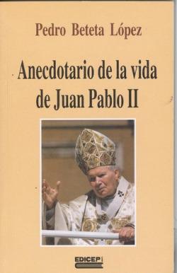 Anecdotario de la vida de Juan Pablo II