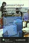 El Personal Laboral al Servicio de las Corporaciones Locales