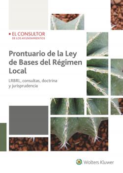 PRONTUARIO DE LA LEY DE BASES DEL REGIMEN LOCAL