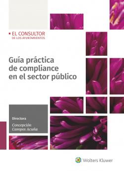 Guía práctica de compliance en el sector pçblico