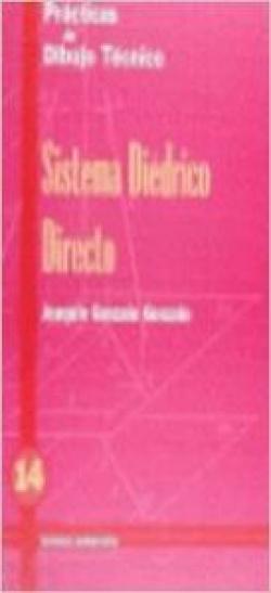PRACT.DIBUJO TECNICO 14.SISTEMA DIEDRICO DIRECTO DON