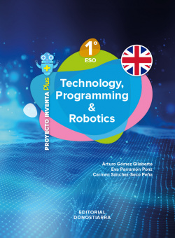 Technology, Programming and Robotics 1º ESO - Project INVENTA PLUS