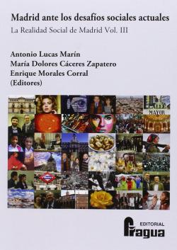 MADRID ANTE LOS DESAFIOS SOCIALES ACTUALES. VOLUMEN 3