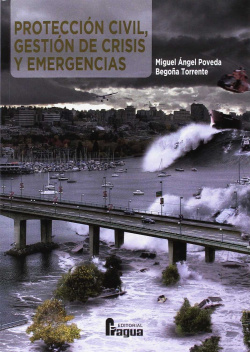 Protección Civil. Gestión de crisis y emergencias