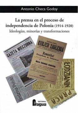 PRENSA EN EL PROCESO INDEPENDENCIA DE POLONIA 1914-1920