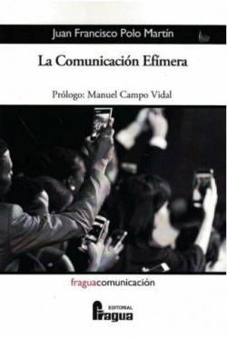 LA COMUNICACIÓN EFÍMERA