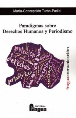 PARADIGMAS OSBRE DERECHOS HUMANOS Y PERIODISMO