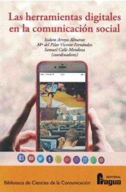 Herramientas digitales en la comunicación social, Las.