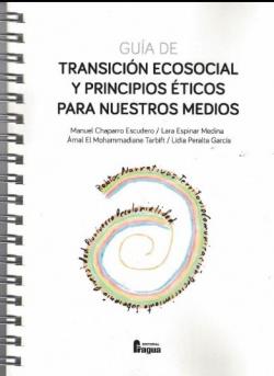 Guía ecosocial y principios éticos para nuestros medios.