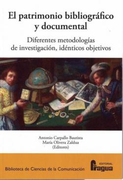 El Patrimonio bibliográfico y documental.