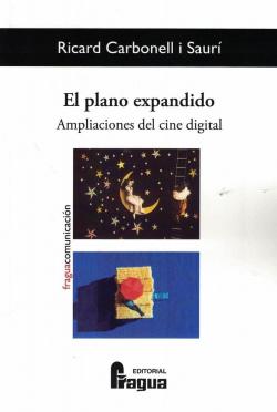 PLANO EXPANDIDO AMPLIACIONES DEL CINE DIGITAL,EL