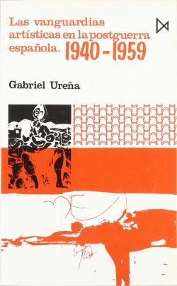 Las vanguardías artísticas en la posguerra española