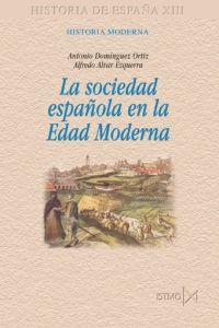 La sociedad espa?ola en la Edad Moderna