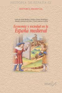 Economía y sociedad en la España medieval