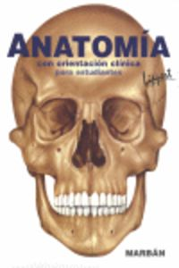 Anatomía con orientación clínica para estudiantes
