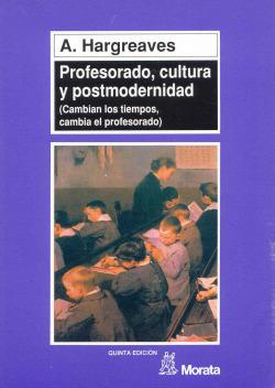 Profesorado, cultura y postmodernidad