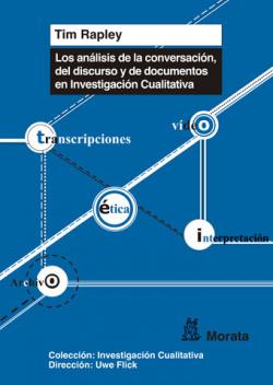 Analisis de la conversacion, del discurso y de documentos en investigacion cualitativa