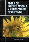 FLORA DE INTERES APICOLA Y POLINIZACION DE CULTIVO