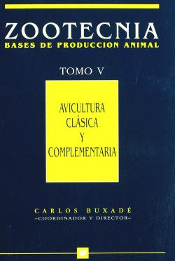 AVICULTURA CLASICA Y COMPLEMENTARIA. (ZOOTECNIA. T