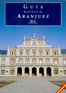 Real Sitio de Aranjuez (GUIA)