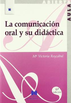 La comunicación oral y su didáctica