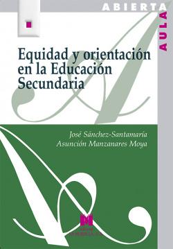 Equidad y orientacion en educacion secundaria