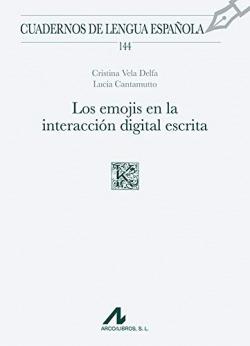 LOS EMOJIS EN LA INTERACCIÓN DIGITAL ESCRITA