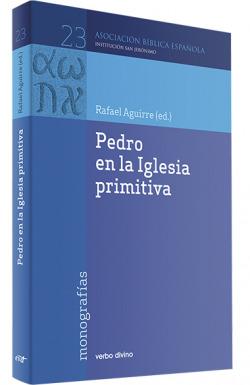 Pedro en Iglesia primitiva.(Asociacion Biblica Española)