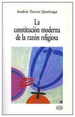 constitucion moderna razon religiosa.(Nuevos desafios)