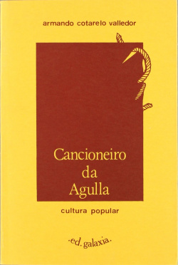 CANCIONEIRO DA AGULLA.CULTURA POPULAR
