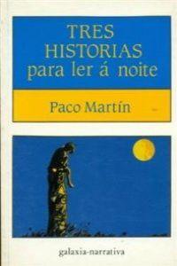 Tres historias ler a noite/narrativa