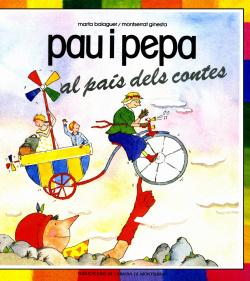 Pau i Pepa, al país dels contes