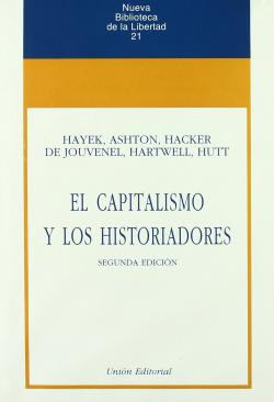 Capitalismo Y Los Historiadores 2'Ed