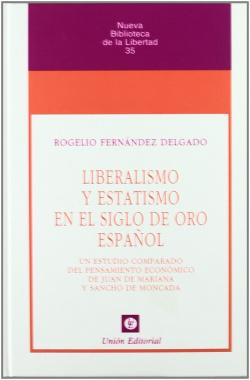 Liberalismo Y Estatismo En El Siglo De O