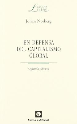 En Defensa Del Capitalismo Global 2'Ed