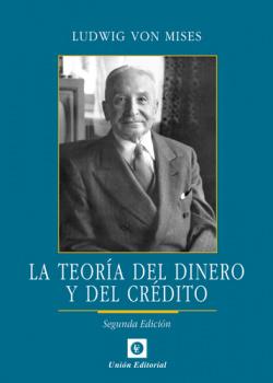 La teoría del dinero y del crédito