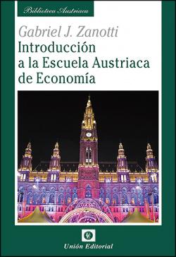 Introduccion A La Escuela Austriaca De E