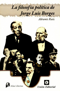 Filosofia Politica De Jorge Luis Borges