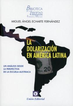 LA DOLARIZACIÓN EN AMÉRICA LATINA