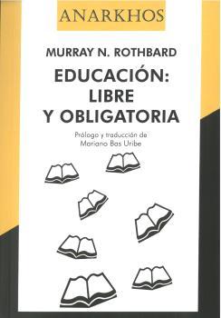 EDUCACIÓN LIBRE Y OBLIGATORIA