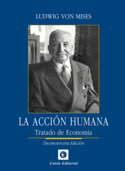 ACCION HUMANA:TRATADO DE ECONOMIA
